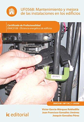 Mantenimiento y mejora de las instalaciones en los edificios. ENAC0108