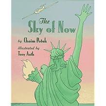 The Sky of Now by Chaim Potok (1995-10-10)