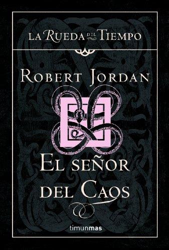 El Señor del Caos por Robert Jordan