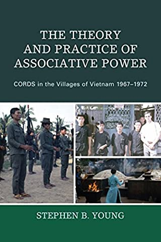 The Theory and Practice of Associative Power: CORDS in the