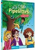 """Afficher """"Le club des pipelettes n° 4<br /> Le magicien mystère"""""""