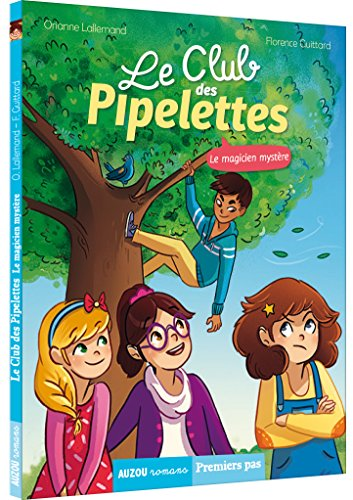 Le Club des Pipelettes (4) : Le magicien mystère