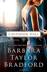 Cavendon Hall: A Novel by Bradford, Barbara Taylor (2014) Hardcover