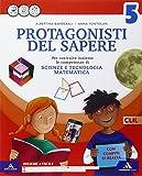 Protagonisti del sapere. Sussidiario scientifico. Quaderno scientifico. Per la Scuola elementare. Con e-book. Con espansione online: 2