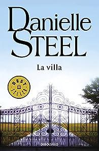 La Villa par Danielle Steel