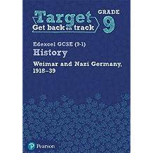 Target Grade 9 (Edexcel GCSE (9-1) History Weimar and Nazi Germany, 1918-1939 Intervention Workbook (History Intervention)