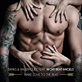 Make Love to the Beat (feat. Night.Beat.Angels)