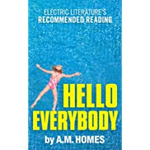 Hello Everybody (Kindle Single) (Electric Literature's Recommended Reading Book 5)