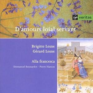 """Afficher """"D'amours loial servant"""""""