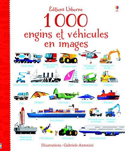 1 000 engins et véhicules en images