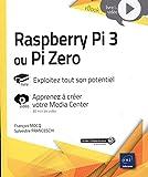 Raspberry Pi 3 ou Pi Zero - Exploitez tout son potentiel - Complément vidéo : Apprenez à créer votre Media Center
