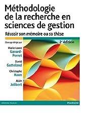Méthodologie de la recherche en sciences de gestion 2e édition : Réussir son mémoire ou sa thèse
