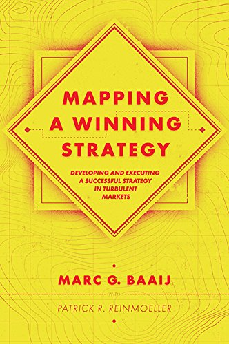 Mapping a Winning Strategy: Developing and Executing a Successful Strategy in Turbulent Markets (Stakeholder Mapping)