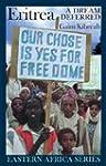 Eritrea: A Dream Deferred