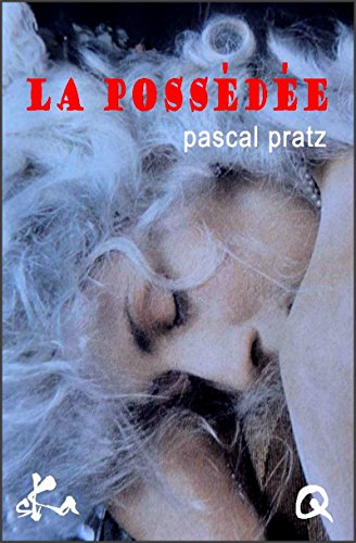 La possde: Nouvelle rotique