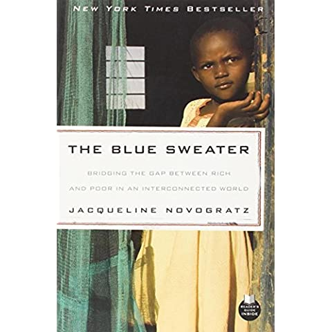 The Blue Sweater: Bridging the Gap between Rich and Poor in an Interconnected World by Novogratz, Jacqueline (2010)