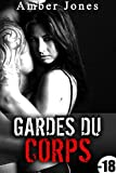 Gardes Du Corps (-18): Histoire Érotique, Plan A Trois, Dominée par deux Bad Boys, Taboo, Interdit