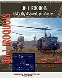 UH-1 Iroquois Pilot's Flight Operating Instructions