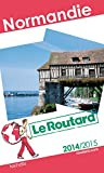 Guide du Routard Normandie 2014/2015