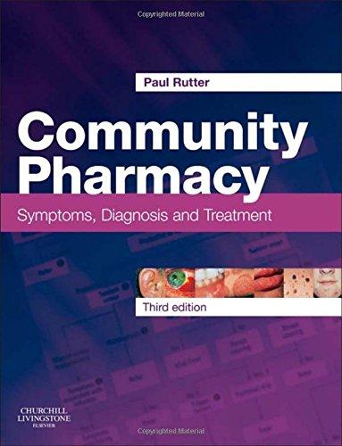 Community Pharmacy: Symptoms, Diagnosis and Treatment, 3e