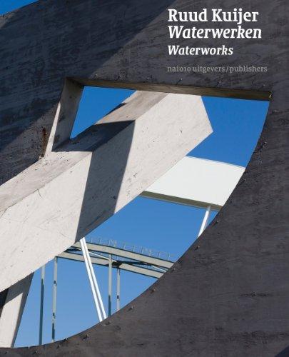 Ruud Kuijer - Waterworks: waterwerken waterworks por Rudi Fuchs