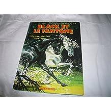Black et le fantôme (Les Aventures de l'étalon noir .)