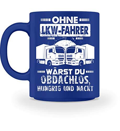 Lastwagen Kaffeetasse · Trucker · Geschenk für LKW-Fahrer · Spruch: Ohne Fahrer wärst du -...