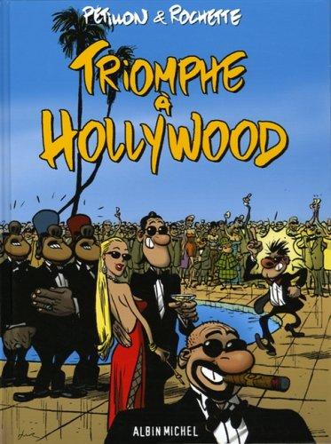 Triomphe à Hollywood par Pétillon