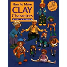 How to Make Clay Characters