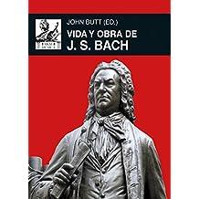 Vida y obra de J. S. Bach (Música) - 9788446042785