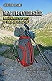 Telecharger Livres Ma traversee triomphe du GR5 sur les montagnes (PDF,EPUB,MOBI) gratuits en Francaise