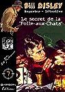 Le secret de la Folle-aux-Chats par Flanigham