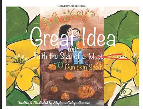 Mikey's Great Idea: Faith the Size of 10 Pumkin Seeds (Ideen Vorschule Halloween)