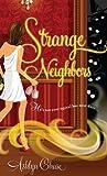 Strange Neighbors (Strange Neighbors Series Book 1)