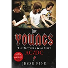 The Youngs: The Brothers Who Built AC/DC by Jesse Fink (2015-09-10)