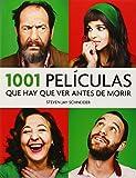 1001 Películas Que Hay Que Ver Antes De Morir - Edición 2014 (OCIO Y ENTRETENIMIENTO) de STEVEN JAY SCHNEIDER (20 nov 2014) Tapa blanda