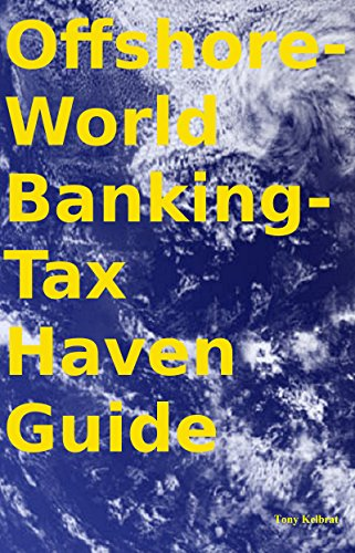 Offshore-World Banking-Tax Haven Guide