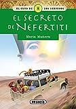 Secreto de Nefertiti (El club de los sabuesos)