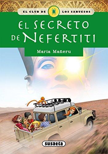 El secreto de Nefertiti por María Mañeru Cámara