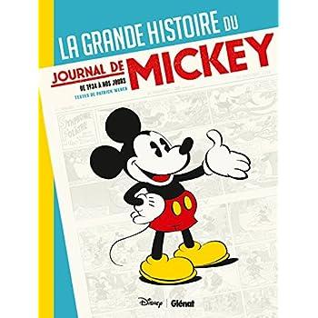 La Grande Histoire du Journal de Mickey: -