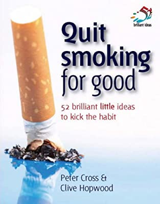 Quit smoking for good: 52 Brilliant Little Ideas to Kick the Habit by Infinite Ideas