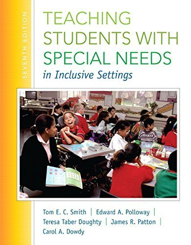 Teaching Students with Special Needs in Inclusive Settings, Enhanced Pearson eText with Loose-Leaf Version -- Access Card Package (7th Edition) by Tom E. Smith (2015-01-08)