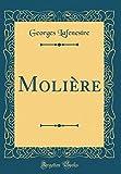 Molière (Classic Reprint) - Forgotten Books - 04/03/2018
