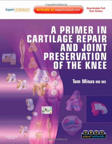 a-primer-in-cartilage-repair-and-joint-preservation-of-the-knee-expert-consult-1e