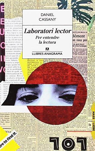 Laboratori Lector (LLIBRES ANAGRAMA) por Daniel Cassany