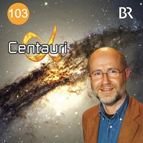 Wie kann man nach Leben im All suchen?: Alpha Centauri 103 (Suche Nach Alpha)