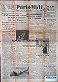 Telecharger Livres PARIS MIDI No 5242 du 14 12 1942 LES ANGLO AMERICAINS BATTENT EN RETRAITE EN TUNISIE LES S DE LA VITESSE LE MARECHAL PETAIN A FORCE ET L HOMOGENEITE DES NATIONS TRIPARTITES LE PERE LEDOCHOWSKI EST MORT A ROME LES SOLDATS D EISENHOWER OCCUPENT FES (PDF,EPUB,MOBI) gratuits en Francaise