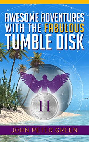 AWESOME ADVENTURES WITH THE FABULOUS TUMBLE DISK: THE ELKS AND THE AMAZING...