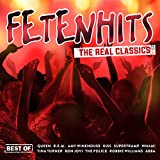 Fetenhits - The Real Classics (Best Of) [Explicit]