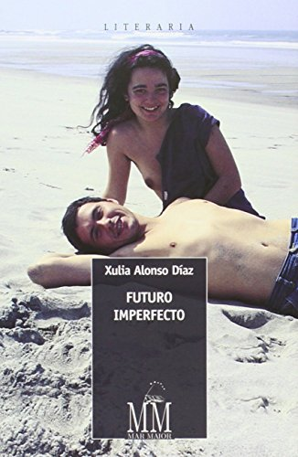 Futuro Imperfecto (Mar Maior - Literaria)